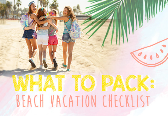 What To Pack: Beach Vacation Checklist